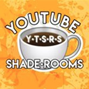 YouTubeShadeRooms