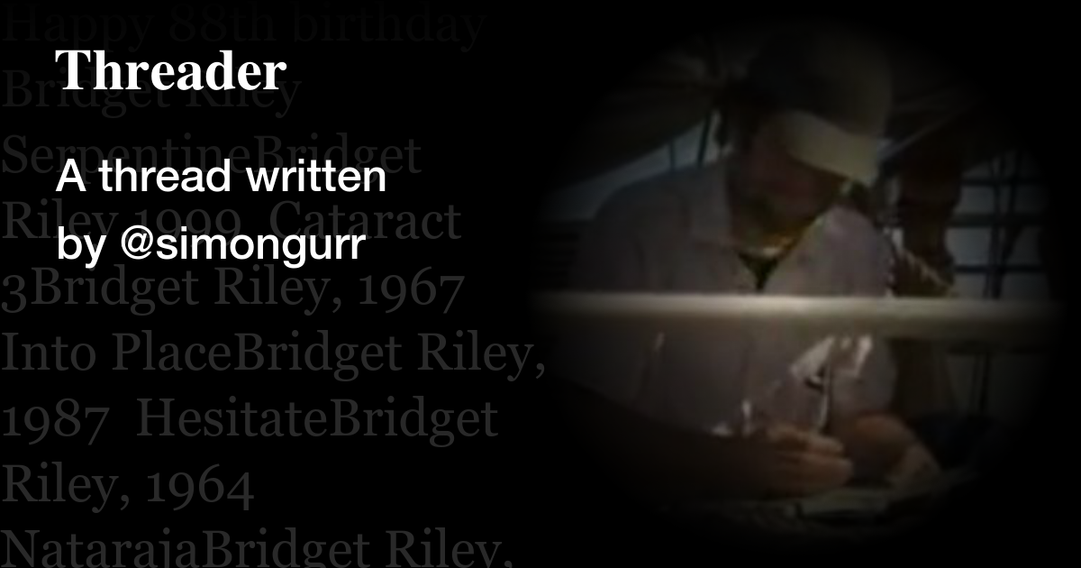 Bridget Riley 88th birthday timeline